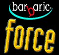 BARBARIC FORCE